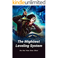 The Mightiest Leveling System: volume 3