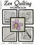Zen Quilting Workbook: Inspired by Zentangle