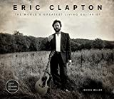 Eric Clapton: The World's Greatest Living Guitarist