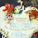 The Girl of the Wish Garden, Uma Krishnaswami, 155498324X
