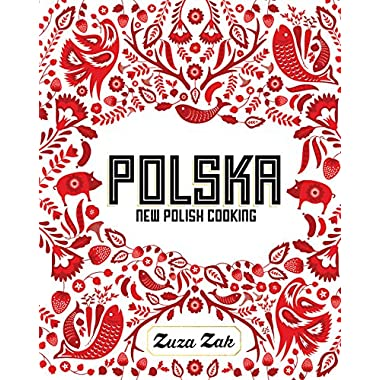Polska: New Polish Cooking