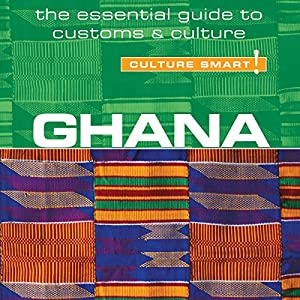 Ghana - Culture Smart! Audiobook