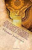 The Constitution of the United States of America, with the Bill of Rights and All of the Amendments - The Declaration of Independence-and the Articles of Confederation, Thomas Jefferson, 1463798237