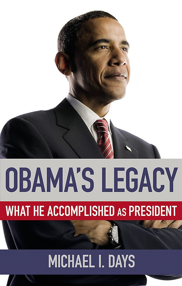 Obama's Legacy: What He Accomplished as President ebook