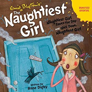 'Naughtiest Girl Saves the Day' and 'Well Done Naughtiest Girl' Audiobook