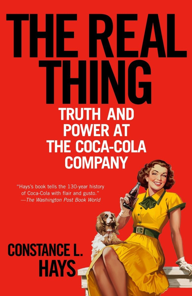 Download The Real Thing: Truth and Power at the Coca-Cola Company PDF