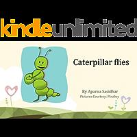 Caterpillar Flies (Simple Stories Book 3)