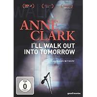 Anne Clark - I'll walk out into tomorrow [Blu-ray]