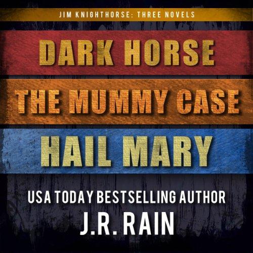 Jim Knighthorse Anthology: Dark Horse, The Mummy Case, Hail Mary