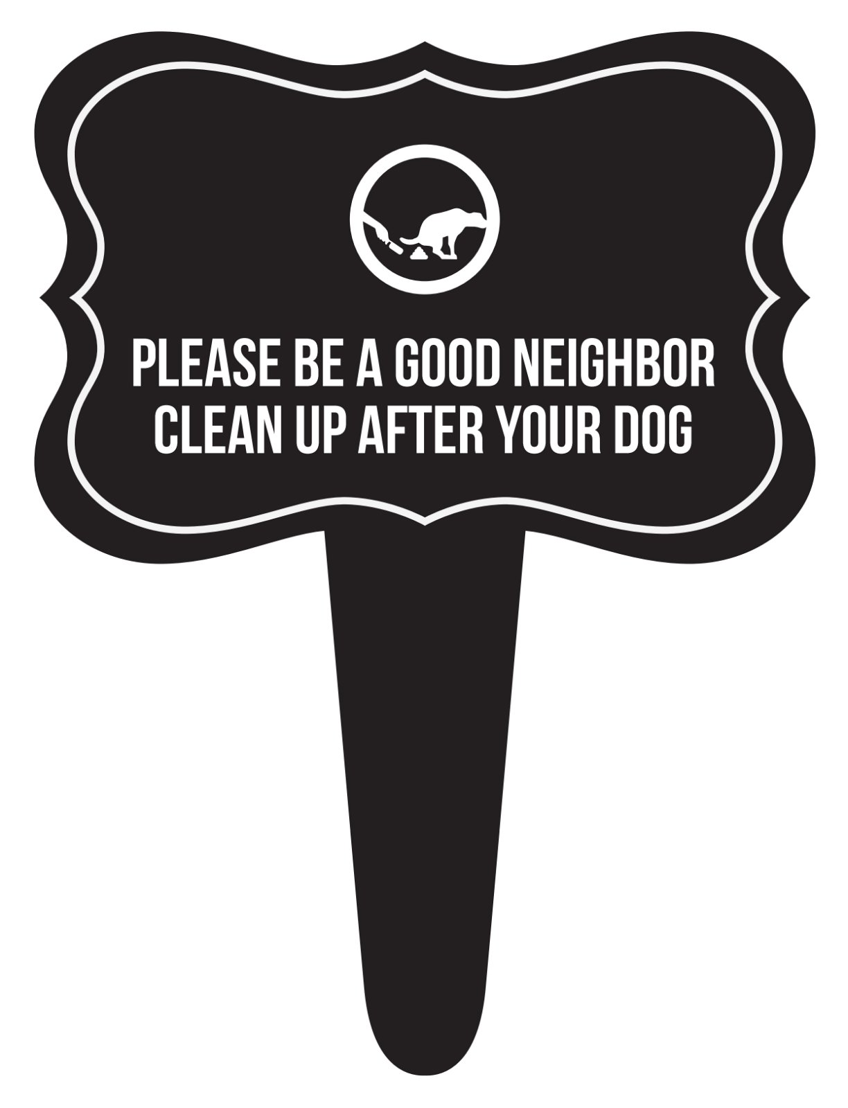 iCandy Combat Please Be A Good Neighbor Clean Up After Your Dog Home Yard Lawn Sign, Black, 12x16