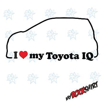 2 X I Love My Toyota Iq 08 Approximately 15 X 5 Cm Silhouette