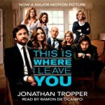 This Is Where I Leave You | Jonathan Tropper