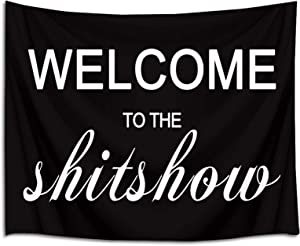 LB Welcome to The Shitshow Tapestry Black White Boutique Funny Quotes Words Tapestry Wall Hanging Tapestry for Bedroom Living Room College Dorm Decorations Wall Art Decor 60x40 inch