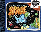 Dinosaurs in Space, , 1609052536