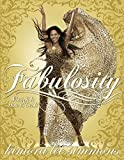 Fabulosity: What it is and How to Get it by Kimora Lee Simmons (2006-04-06)