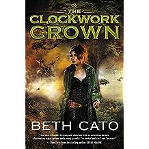The Clockwork Crown (Clockwork Dagger Novels)