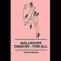 Ballroom Dances - For All book cover