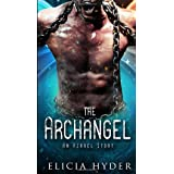 The Archangel: An Azrael Story (The Soul Summoner Companion Stories)