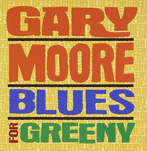 Price comparison product image Blues for Greeny by GARY MOORE (2003-03-17)