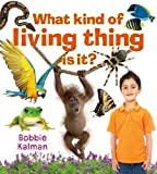 What Kind of Living Thing Is It? (Introducing Living Things (Paperback))