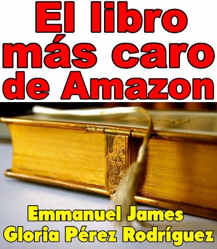 El libro más caro de Amazon (Spanish Edition) Pdf