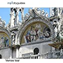 Venice: mp3cityguides Walking Tour Speech by Simon Harry Brooke Narrated by Simon Harry Brooke