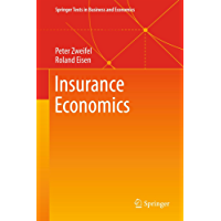 Insurance Economics (Springer Texts in Business and Economics) (English Edition)