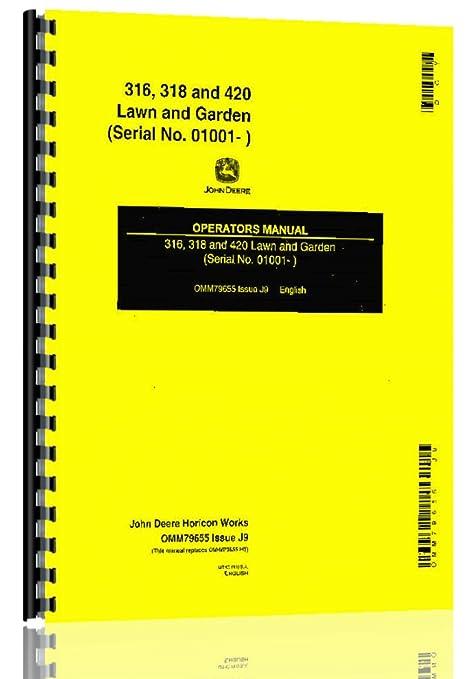 amazon com john deere 316 318 420 tractor operator manual s n 1001 rh amazon com john deere 316 manual online john deere 316 parts manual