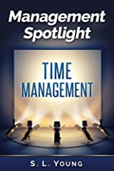 Management Spotlight: Time Management Kindle Edition