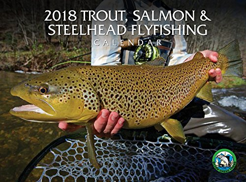 2018 Trout, Salmon & Steelhead Calendar
