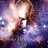 While Heaven Wept: Fear of Infinity [Vinyl LP] (Vinyl)