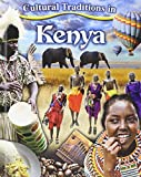 Cultural Traditions in Kenya (Cultural Traditions in My World)