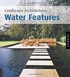 landscape water features Landscape Architecture: Water Features