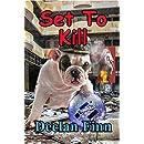 Set to Kill: A Sean AP Ryan Novel (Convention Killings Book 2)