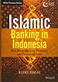 Islamic Banking in Indonesia: New Perspectives on Monetary and Financial Issues