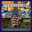 Ivanhoe Hörbuch von Sir Walter Scott Gesprochen von: B.J. Harrison