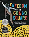 img - for Freedom in Congo Square (Charlotte Zolotow Award) book / textbook / text book