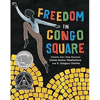 Freedom in Congo Square (Charlotte Zolotow Award)