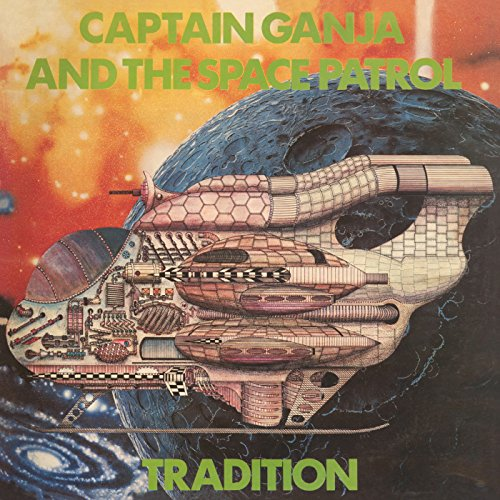 Price comparison product image Captain Ganja And The Space Patrol (Remaster)