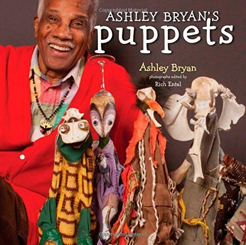 Ashley Bryan's Puppets: Making Something from Everything by Ashley Bryan (2014-07-08)
