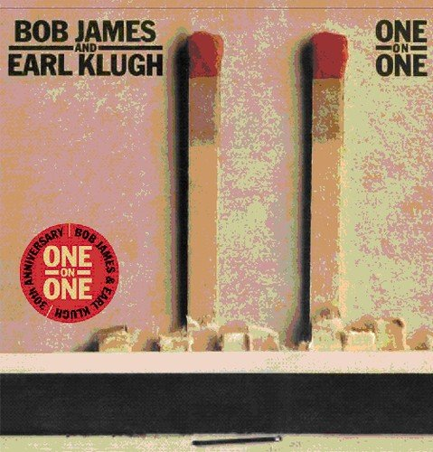 Bob James - One On One - Bob James & Earl Klugh - Zortam Music