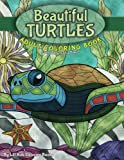 Beautiful Turtles Adult Coloring Book (Beautiful Adult Coloring Books) (Volume 94)