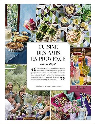 Cuisine des amis en Provence epub, pdf