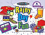 Rainy Day Fun, Cynthia Holzschuher, 157690198X