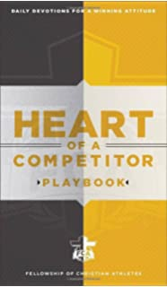 Heart Of A Competitor Playbook Daily Devotions For Winning Attitude