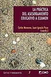 La Practica del Asesoramiento Educativo a Examen, Carles Monereo and Juan Ignacio Pozo, 8478274030
