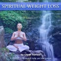 Spiritual Weight Loss Speech by Harrold Glenn Narrated by Harrold Glenn