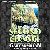 Second Chance: The Tye Watkins Series, Book 7 | Gary McMillan