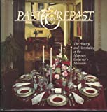 Past & Repast: The History and Hospitality of the Missouri Governor's Mansion Hardcover 1983