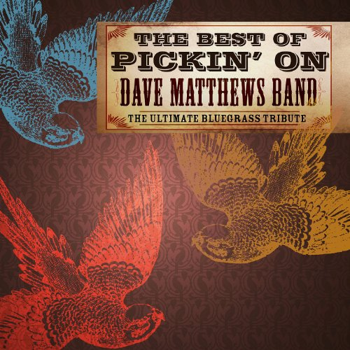 The Best Of Pickin' On Dave Ma...
